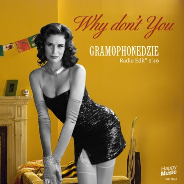 Gramophonedzie – Why Don't You do it right